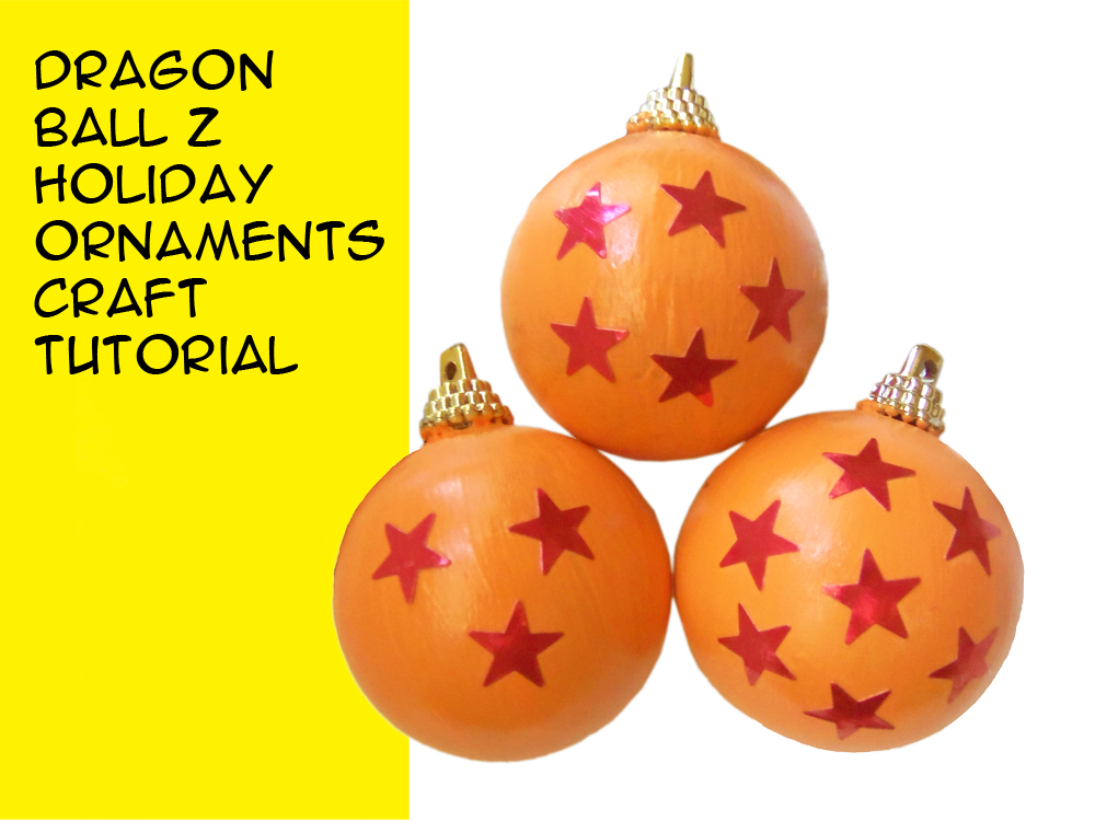 have a dragon ball z holiday with these diy ornaments crafty mcfangirl